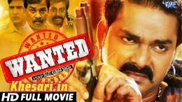 Wanted (Pawan Singh) Bhojpuri Full HD Movie 2019 Download Pawan Singh New Bhojpuri Mp3 Dj Remix Gana Video Song Download